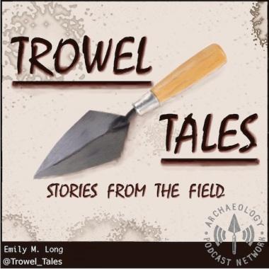 Trowel Tales 2017